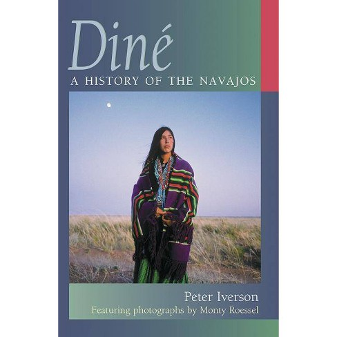 Din� - by  Peter Iverson (Paperback) - image 1 of 1