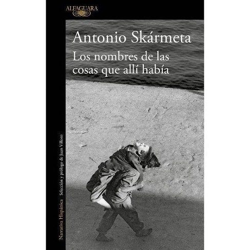 Los Nombres de Las Cosas Que All� Hab�a / The Names of the Things That Were There - (Paperback) - image 1 of 1