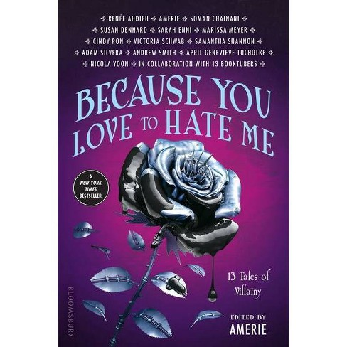 Because You Love to Hate Me - by  Amerie (Paperback) - image 1 of 1