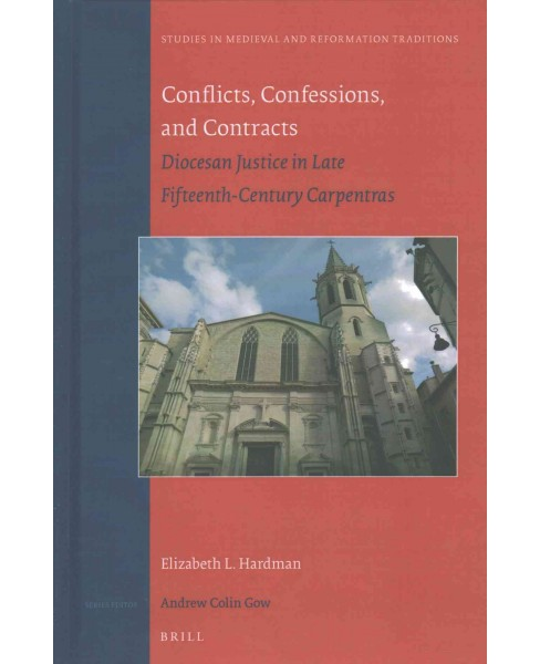 Conflicts, Confessions, and Contracts : Diocesan Justice in Late Fifteenth-Century Carpentras - image 1 of 1