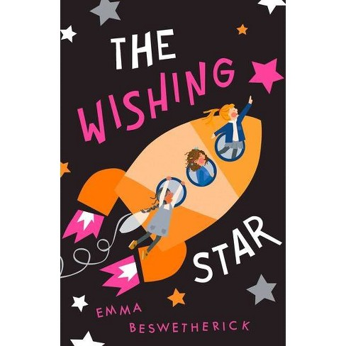 The Wishing Star - by  Emma Beswetherick (Paperback) - image 1 of 1