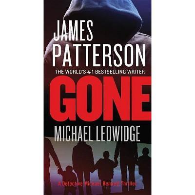 Gone ( Michael Bennett) (Reissue) (Paperback) by James Patterson