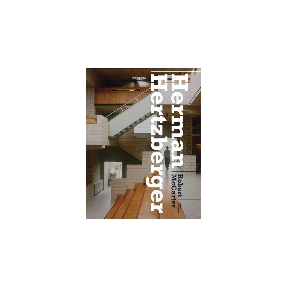 Herman Hertzberger (Hardcover) (Robert McCarter)