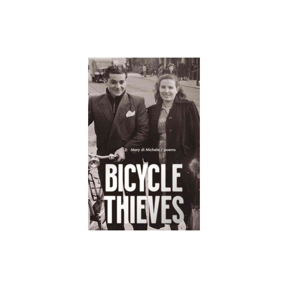 Bicycle Thieves (Paperback) (Mary Di Michele)