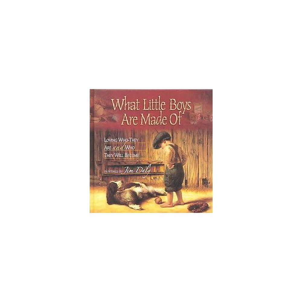 What Little Boys Are Made of (Gift) (Hardcover) (Jim Daly)