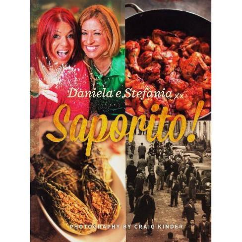 Saporito! - by  Daniela Pirone & Stefania Muscara (Paperback) - image 1 of 1