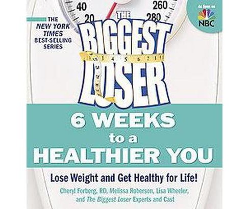 The Biggest Loser (Paperback) by Cheryl Forberg - image 1 of 1