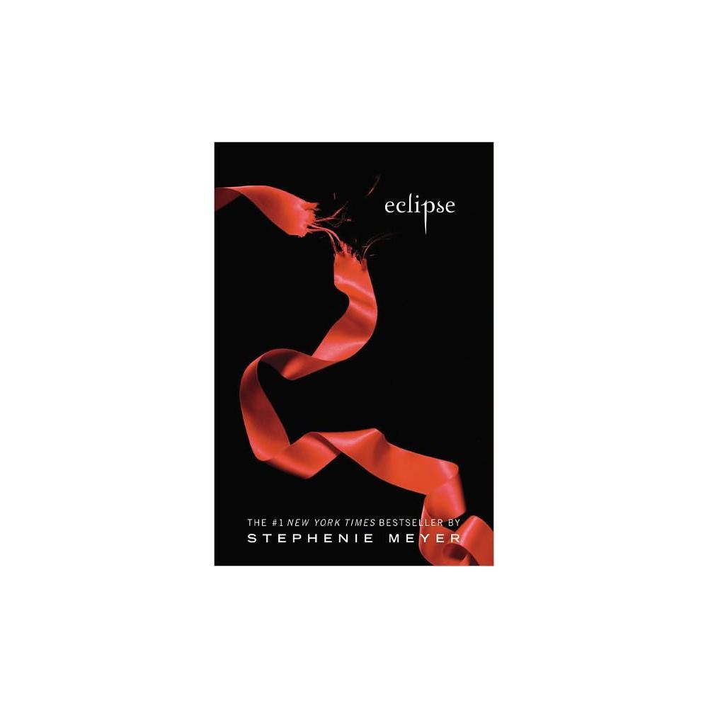 Eclipse Twilight Saga Reprint By Stephenie Meyer Paperback