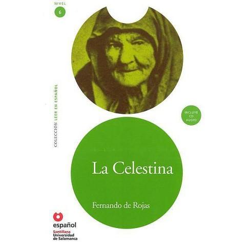 La Celestina (Ed11+cd) [Celestina] - (Leer en Espanol) by  Fernando De Rojas & Fernando de Rojas - image 1 of 1