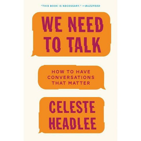 We Need to Talk - by  Celeste Headlee (Paperback) - image 1 of 1