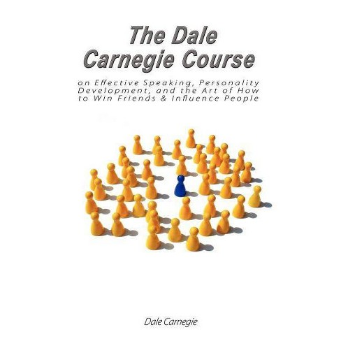 The Dale Carnegie Course on Effective Speaking, Personality Development, and the Art of How to Win - image 1 of 1