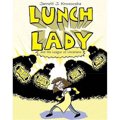 Lunch Lady 2 ( Lunch Lady) (Paperback) by Jarrett J. Krosoczka