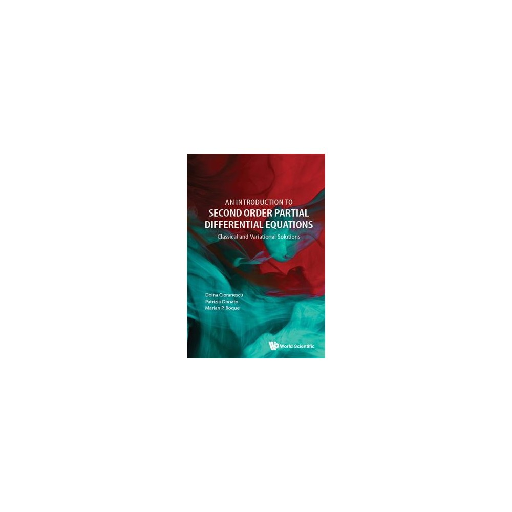 Introduction to Second Order Partial Differential Equations - (Hardcover)