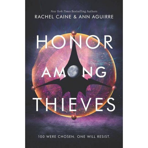 Honor Among Thieves - (Honors) by  Rachel Caine & Ann Aguirre (Hardcover) - image 1 of 1
