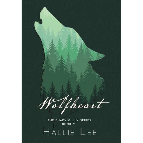 Wolfheart - by  Hallie Lee (Hardcover) - image 1 of 1