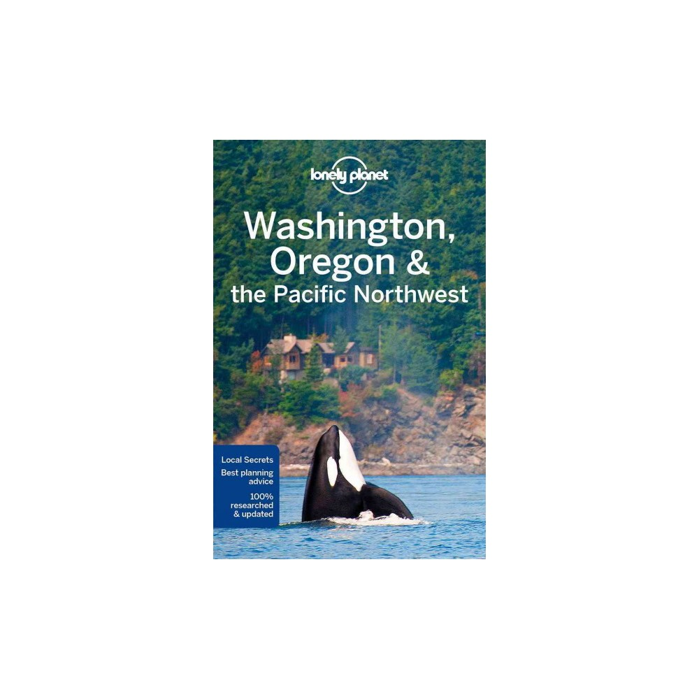 Lonely Planet Washington, Oregon & the Pacific Northwest (Paperback) (Brendan Sainsbury & Celeste Brash