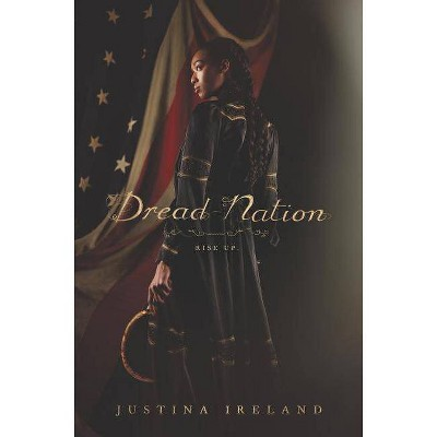 Dread Nation - by  Justina Ireland (Hardcover)