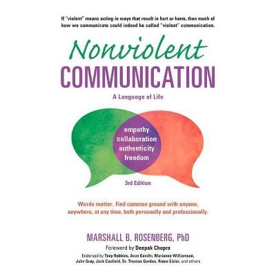 Nonviolent Communication: A Language of Life - (Nonviolent Communication Guides) 3rd Edition by  Marshall B Rosenberg (Paperback)