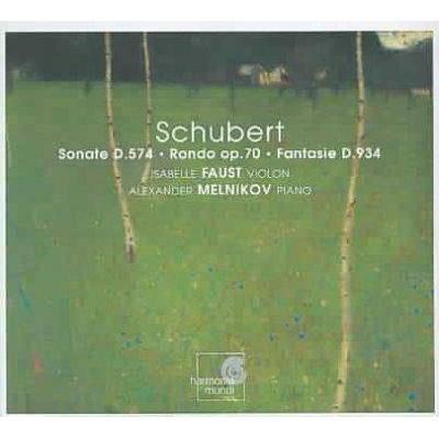 Schubert, Franz [Vienna]; Alexander Melnikov; Isabelle Faust - Schubert: Sonate D. 574, Rondo Op. 70, Fantasie D. 934 (CD)