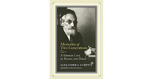 Memories of Two Generations (Hardcover) - image 1 of 1