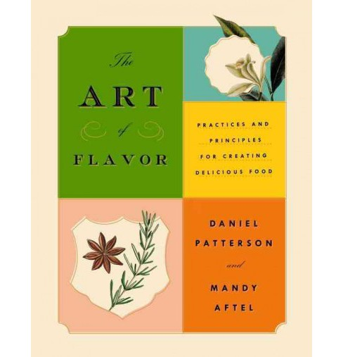 Art of Flavor : Practices and Principles for Creating Delicious Food -  (Hardcover) - image 1 of 1