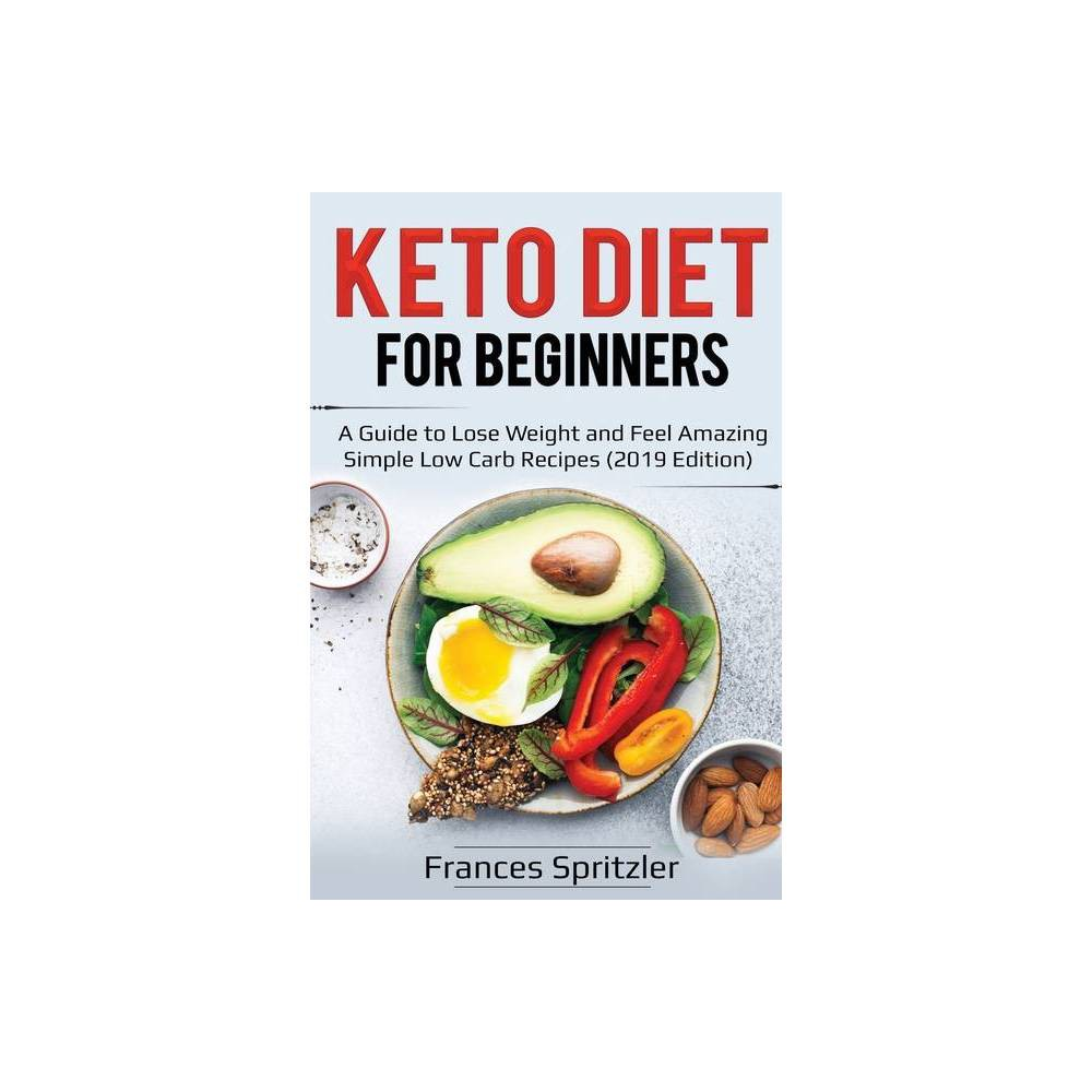 Keto Diet for Beginners - (Healthy Eating) by Frances Spritzler (Paperback) was $15.68 now $9.19 (41.0% off)