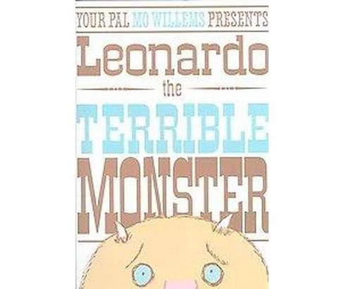 Leonardo, the Terrible Monster (School And Library) (Mo Willems) - image 1 of 1