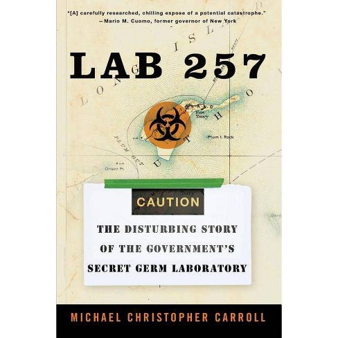 Lab 257 - by  Michael C Carroll (Paperback) - image 1 of 1