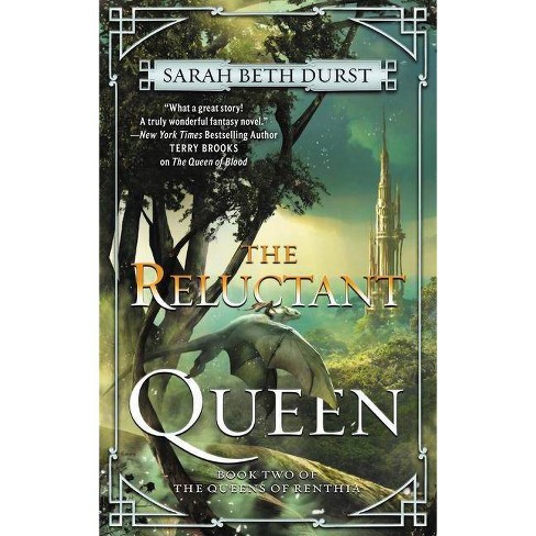 The Reluctant Queen - (Queens of Renthia) by  Sarah Beth Durst (Paperback) - image 1 of 1