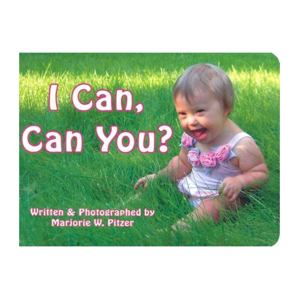 I Can Can You? - by Marjorie W Pitzer (Board_book)