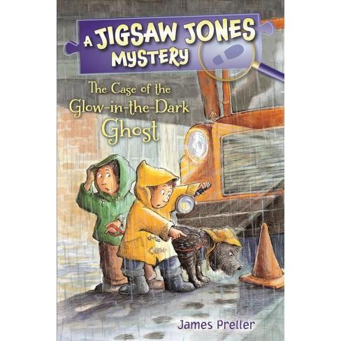 Jigsaw Jones: The Case of the Glow-In-The-Dark Ghost - (Jigsaw Jones Mysteries) by  James Preller - image 1 of 1