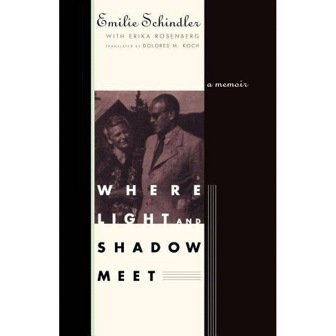 Where Light and Shadow Meet - by  Emilie Schindler (Paperback) - image 1 of 1