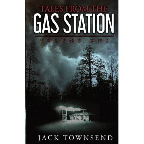 Tales from the Gas Station - by  Jack Townsend (Paperback) - image 1 of 1