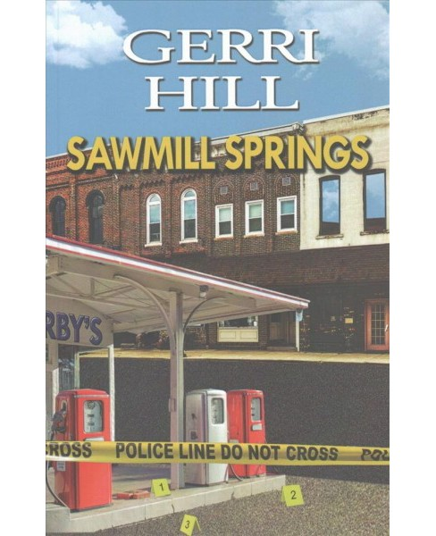 Sawmill Springs (Paperback) (Gerri Hill) - image 1 of 1