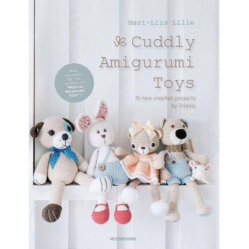 Cuddly Amigurumi Toys - by  Mari-Liis Lille (Hardcover) - image 1 of 1