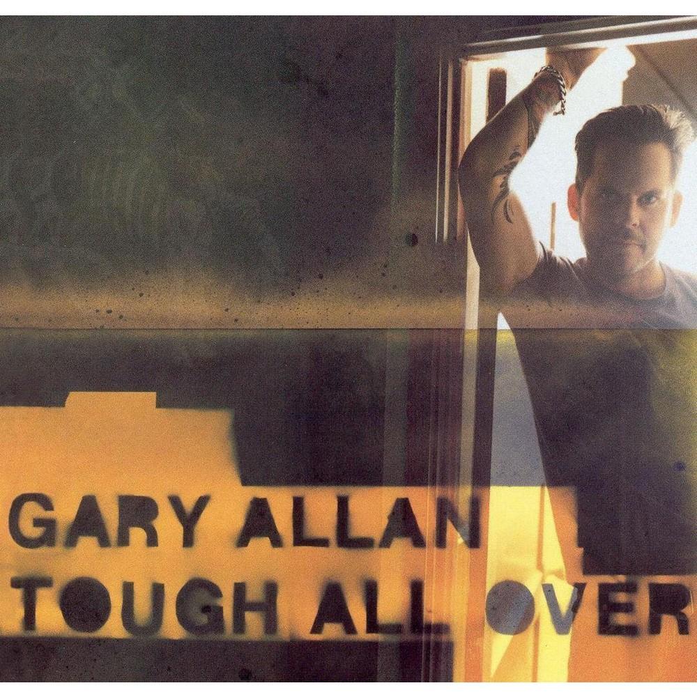 Gary Allan - Tough All Over (CD)