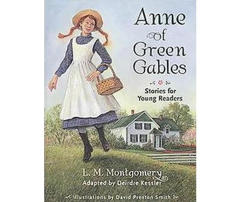 Anne of Green Gables : Stories for Young Readers (Reprint) (Paperback) (L. M. Montgomery) - image 1 of 1