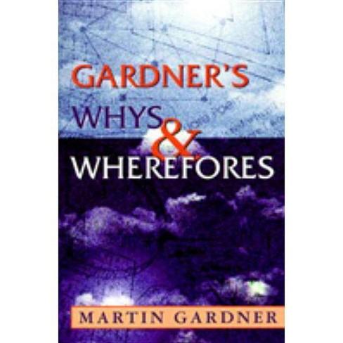 Gardner's Whys & Wherefores - by  Martin Gardner (Paperback) - image 1 of 1