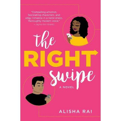 Right Swipe -  by Alisha Rai (Paperback)