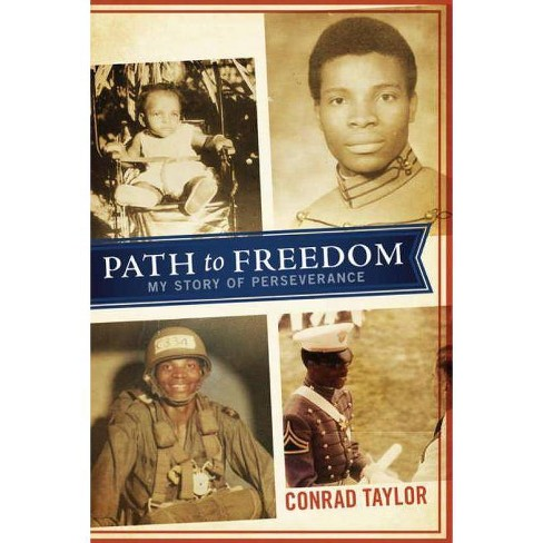 Path to Freedom - by  Conrad Taylor (Paperback) - image 1 of 1