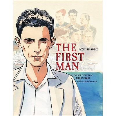 The First Man - by  Albert Camus (Hardcover)