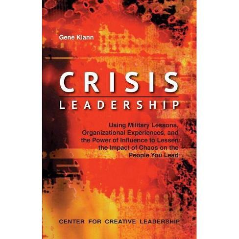 Crisis Leadership - by  Gene Klann (Paperback) - image 1 of 1