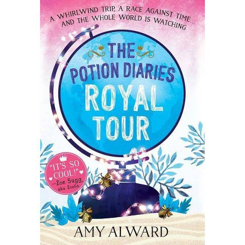 Royal Tour - (Potion Diaries) by  Amy Alward (Paperback) - image 1 of 1