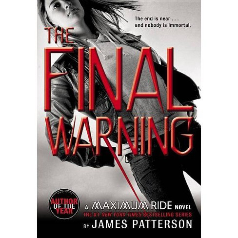 The Final Warning (Maximum Ride) (Reprint) (Paperback) by James Patterson - image 1 of 1