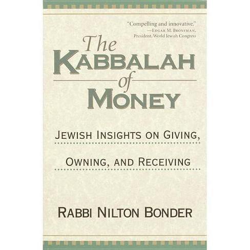 The Kabbalah of Money - by  Nilton Bonder (Paperback) - image 1 of 1