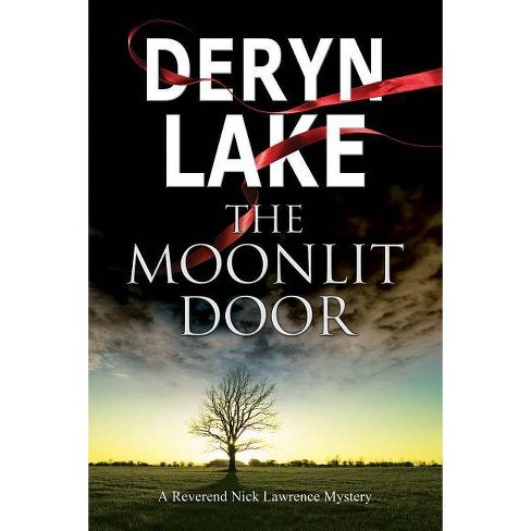 The Moonlit Door - (Nick Lawrence Mystery) by  Deryn Lake (Paperback) - image 1 of 1