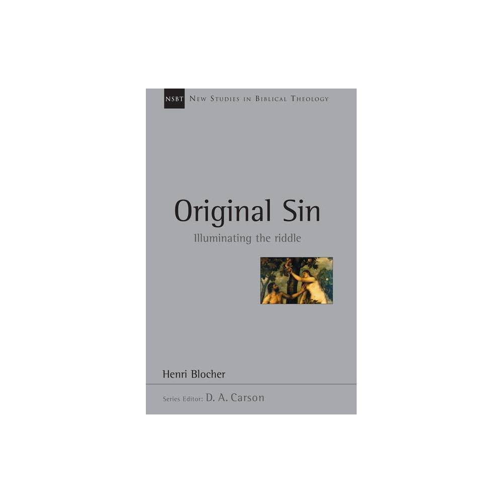 Original Sin New Studies In Biblical Theology By Henri Blocher Paperback