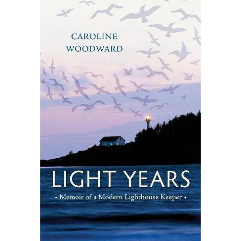 Light Years - by  Caroline Woodward (Hardcover) - image 1 of 1