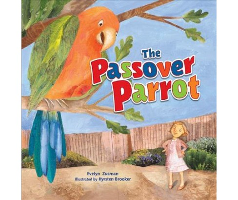 Passover Parrot -  Revised by Evelyn Zusman (Paperback) - image 1 of 1
