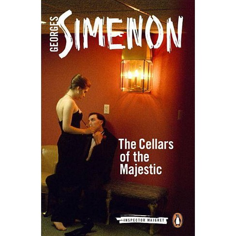 The Cellars of the Majestic - (Inspector Maigret) by  Georges Simenon (Paperback) - image 1 of 1